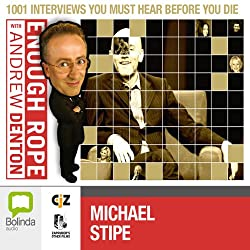 Enough Rope with Andrew Denton: Michael Stipe