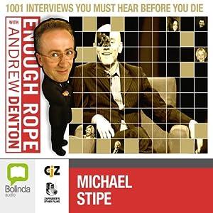 Enough Rope with Andrew Denton: Michael Stipe Radio/TV Program