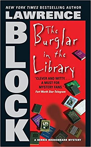 The burglar in the library bernie rhodenbarr lawrence block the burglar in the library bernie rhodenbarr lawrence block 9780060872878 amazon books fandeluxe Ebook collections