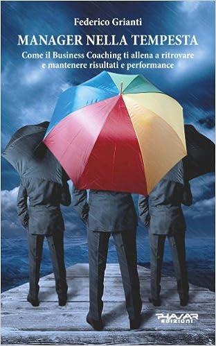 Manager nella tempesta (Italian Edition)