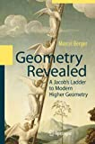 img - for Geometry Revealed: A Jacob's Ladder to Modern Higher Geometry book / textbook / text book