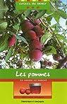 Les pommes : Du verger au marché par Roberge