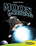 img - for Moon Landing (Graphic History) (Graphic History (Graphic Planet)) book / textbook / text book