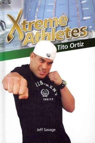 Download Tito Ortiz (Xtreme Athletes) PDF