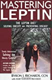 img - for Mastering Leptin (2nd Edition): The Leptin Diet, Solving Obesity and Preventing Disease book / textbook / text book