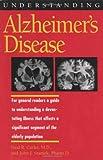 Understanding Alzheimer's Disease, Neal R. Cutler and John J. Sramek, 0878059113