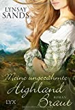 Meine ungezähmte Highland-Braut (Highlander, Band 3)