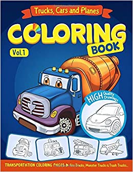 Trucks, Planes and Cars Coloring Book: Cars coloring book for kids ...