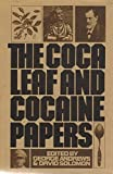 img - for Coca Leaf and Cocaine Papers book / textbook / text book