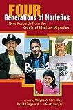 Four Generations of Norteños 9780980056013