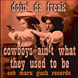 Cowboys Ain't What They Used To Be (Breaks Mix)