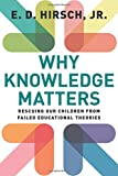 Why Knowledge Matters: Rescuing Our Children from Failed Educational Theories 画像2