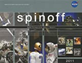 Spinoff, 2011: NASA Technologies Benefit Society, Lisa Rademakers, 0160898501