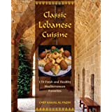 Classic Lebanese Cuisine: 170 Fresh and Healthy Mediterranean Favoritesby Kamal Al-Faqih