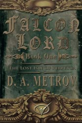Falcon Lord: The Lost Isle of Perpetua: A Steampunk Fantasy Novel