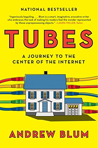 Download Tubes: A Journey to the Center of the Internet pdf epub