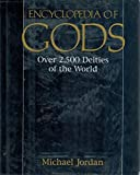 Encyclopedia of Gods: Over 2,5