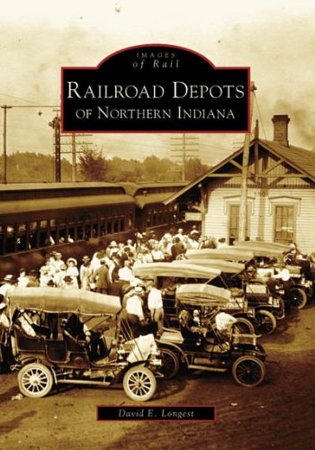 Railroad Freight Depot (Railroad  Depots  of  Northern  Indiana   (IN)  (Images of)