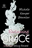 Reclaiming Grace (Falling Forward Book 2)