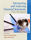 Interpreting and Analyzing Financial Statements 6th Edition