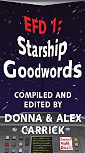 EFD1: Starship Goodwords (EFD Anthology Series from Carrick Publishing)