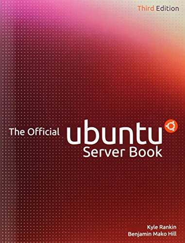 The Official Ubuntu Server Book (3rd Edition) (Official Ubuntu Server Book)