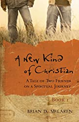 A New Kind of Christian: A Tale of Two Friends on a Spiritual Journey (Jossey-Bass Leadership Network Series)