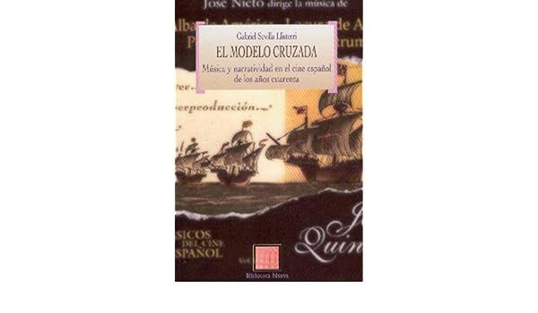 El modelo cruzada. Música y narratividad en el cine español de los años cuarenta