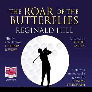 The Roar of the Butterflies Hörbuch