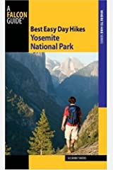 Best Easy Day Hikes Yosemite National Park, 3rd (Best Easy Day Hikes Series) Kindle Edition