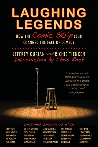 Laughing Legends: How The Comic Strip Club Changed The Face of Comedy (New York Best Strip Club)