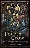 The Fourth Crow (Gil Cunningham Murder Mystery)
