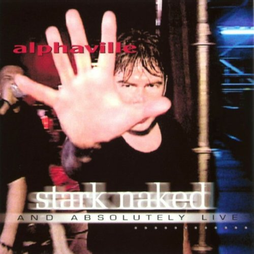 Alphaville - Stark Naked & Absolutely Live - Zortam Music