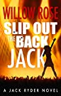 Slip Out the Back Jack: A bone-chil...
