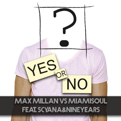 Yes or No (feat. Scyana & NineYears)