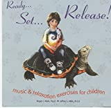 img - for Ready... Set... Release!: Music and Relaxation Exercises for Children book / textbook / text book