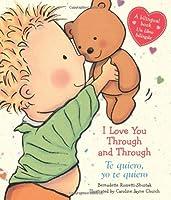 I Love You Through and Through / Te quiero, yo te quiero:
