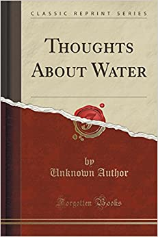 Book Thoughts About Water (Classic Reprint)