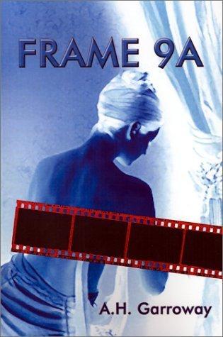 9a Legend - Frame 9A by Garroway, A. H. (2001) Paperback