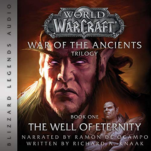 The Well of Eternity: Blizzard Legends: World of Warcraft: War of the Ancients, Book One