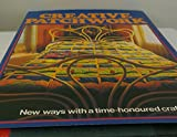 img - for First Edition of Creative Patchwork: New Ways with A Time Honoured Craft book / textbook / text book