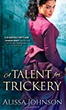 A Talent for Trickery (The Thief-takers)