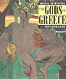 The Gods of Greece, Arianna Huffington, 087113554X