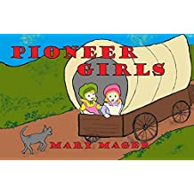 Pioneer Girls
