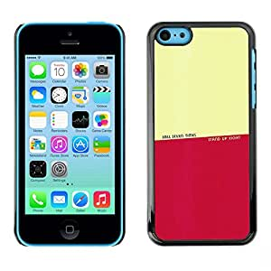 TECHCASE**Cubierta de la caja de protección la piel dura para el ** Apple iPhone 5C ** Fall Stand Up Times Quote Motivational