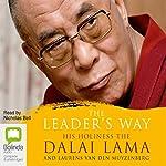 The Leader's Way | Dalai Lama,Laurens van den Muyzenburg