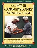 "The Four Cornerstones of Winning Golf, Claude ""Butch"" Harmon and John Andrisani, 0684834049"