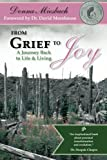 From Grief to Joy, Donna Miesbach, 0985931817
