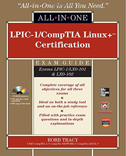 LPIC-1/CompTIA Linux+ Certification All-in-One Exam Guide (Exams LPIC-1/LX0-101 & LX0-102) by McGraw-Hill Education