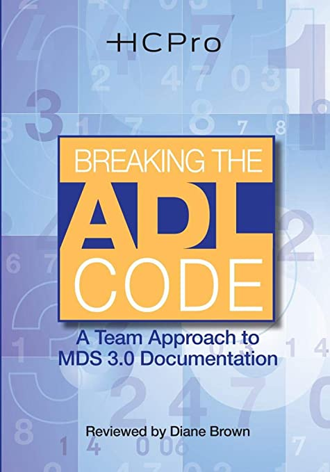 Breaking The ADL Code A Team Approach To MDS